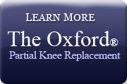 Learm More The Oxford Partial Knee Replacement
