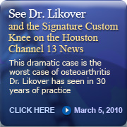 See Dr. Likover on the Houston Channel 13 News, March 25 2010