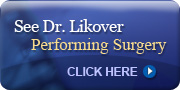 See Dr. Likover Performing Surgery